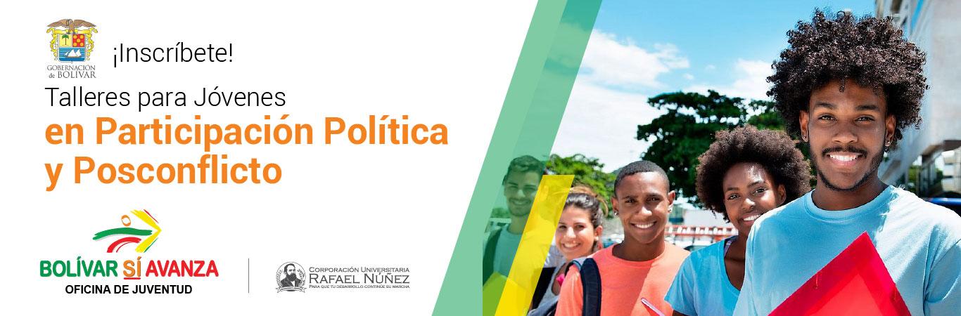 Talleres para jovenes en participación política y posconflicto