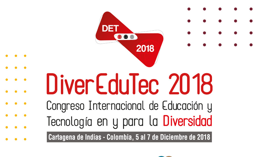 Inscripciones abiertas para el Primer Congreso Internacional DiverEduTec 2018