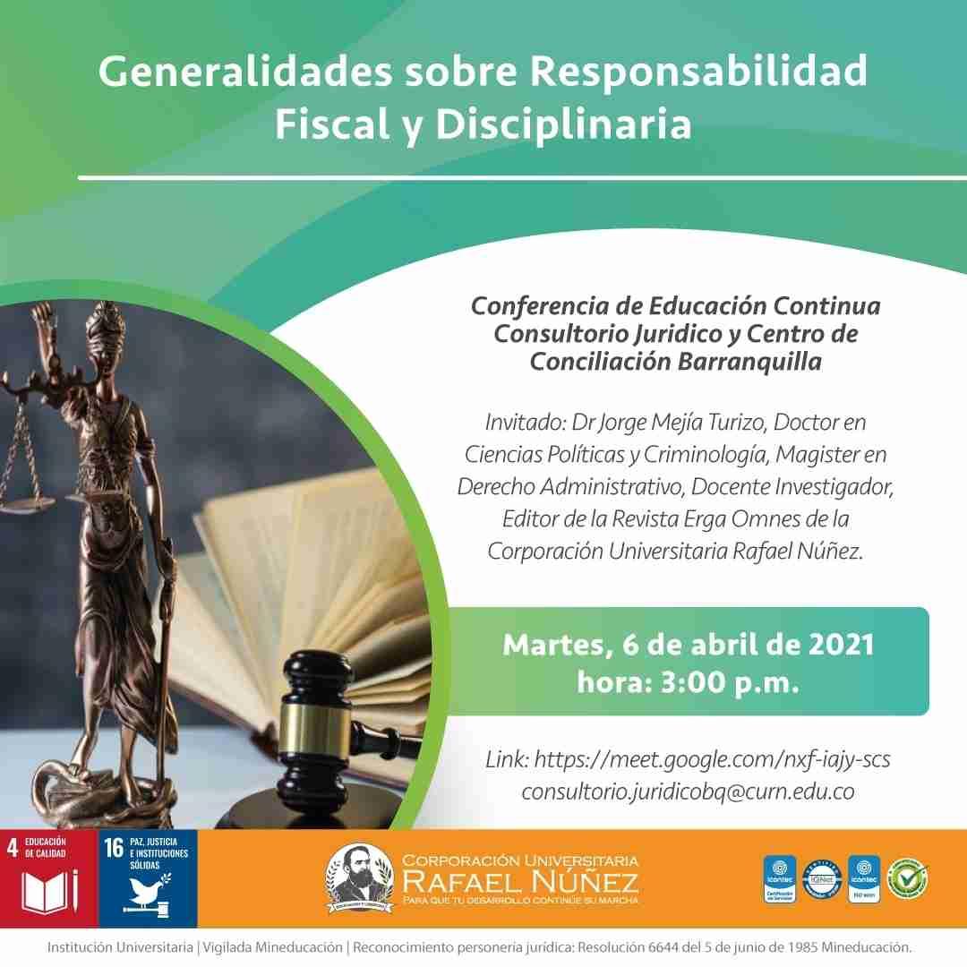 """La Uninúñez realiza conferencia """"Generalidades sobre Responsabilidad Fiscal y Disciplinaria""""."""