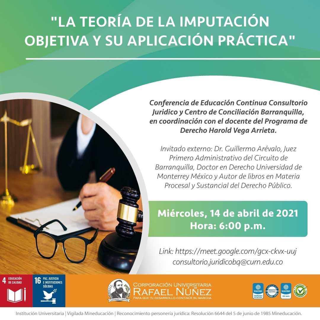 """En la CURN sede Barranquilla se desarrolla la conferencia """"La Teoría de la Imputación Objetiva y su aplicación práctica""""."""