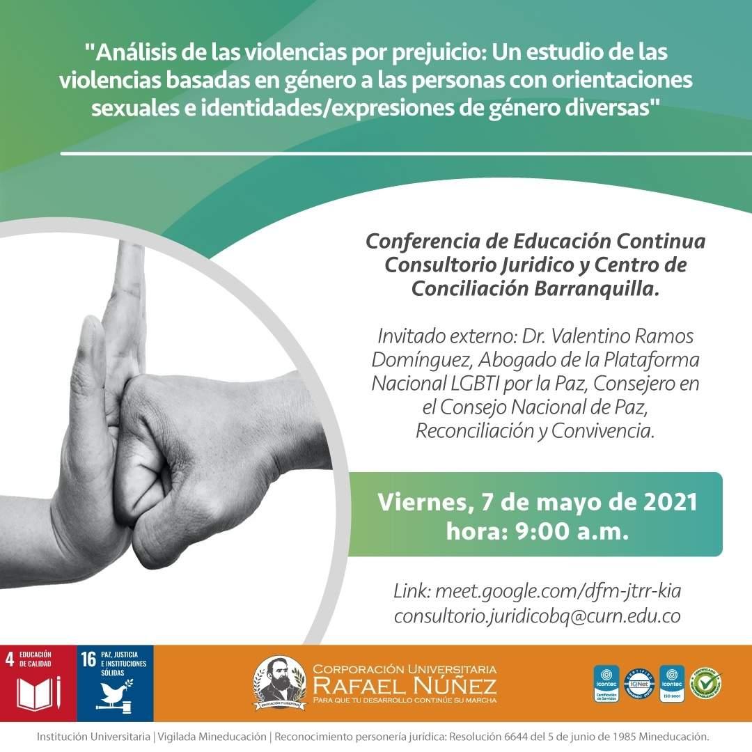 """En la CURN se realizó la conferencia: """"Análisis de las violencias por prejuicio: Un estudio de las violencias basadas en género a las personas con orientaciones sexuales e identidades/expresiones de género diversas"""