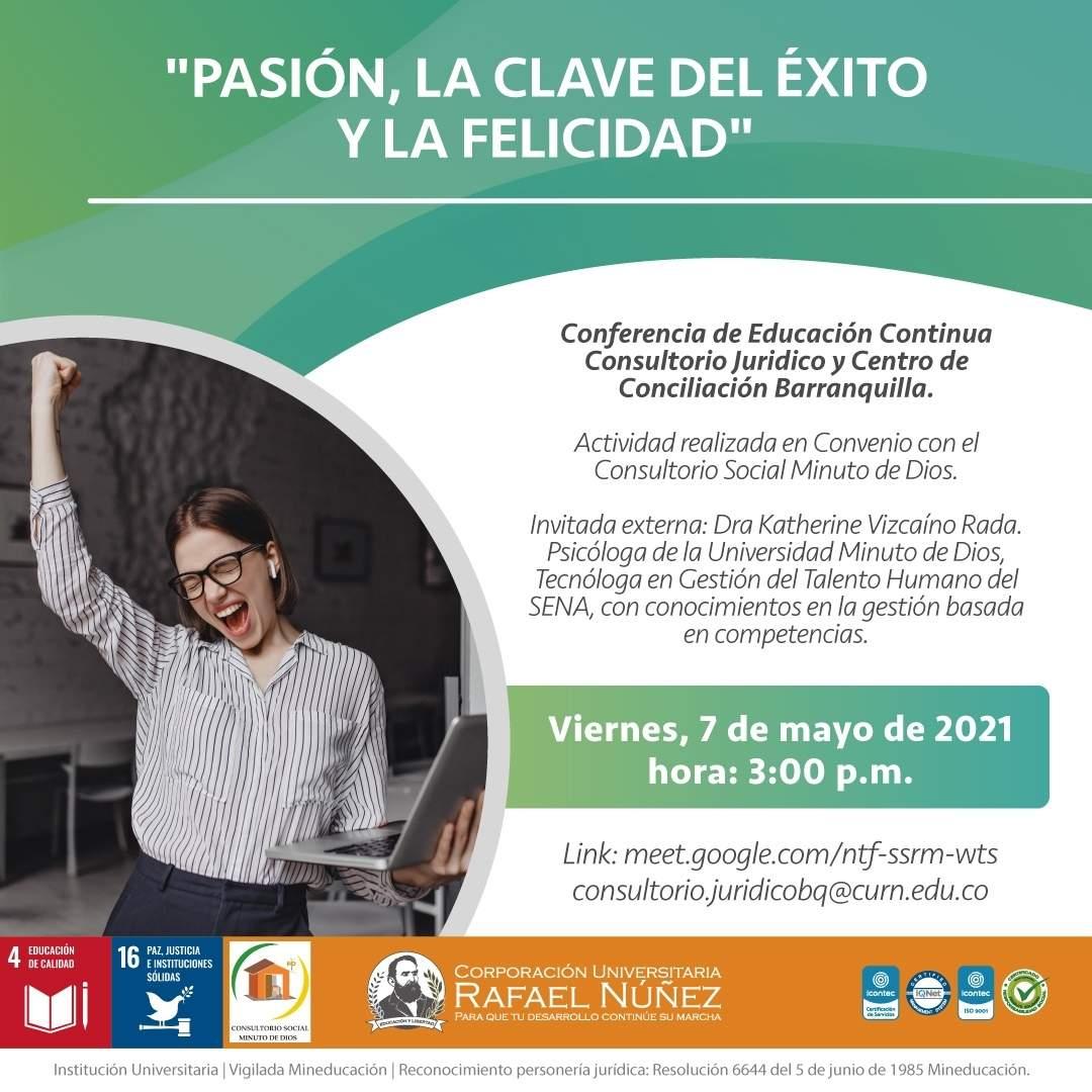 CURN Barranquilla y su consultorio realizan la conferencia Pasión, la clave del éxito y la felicidad.