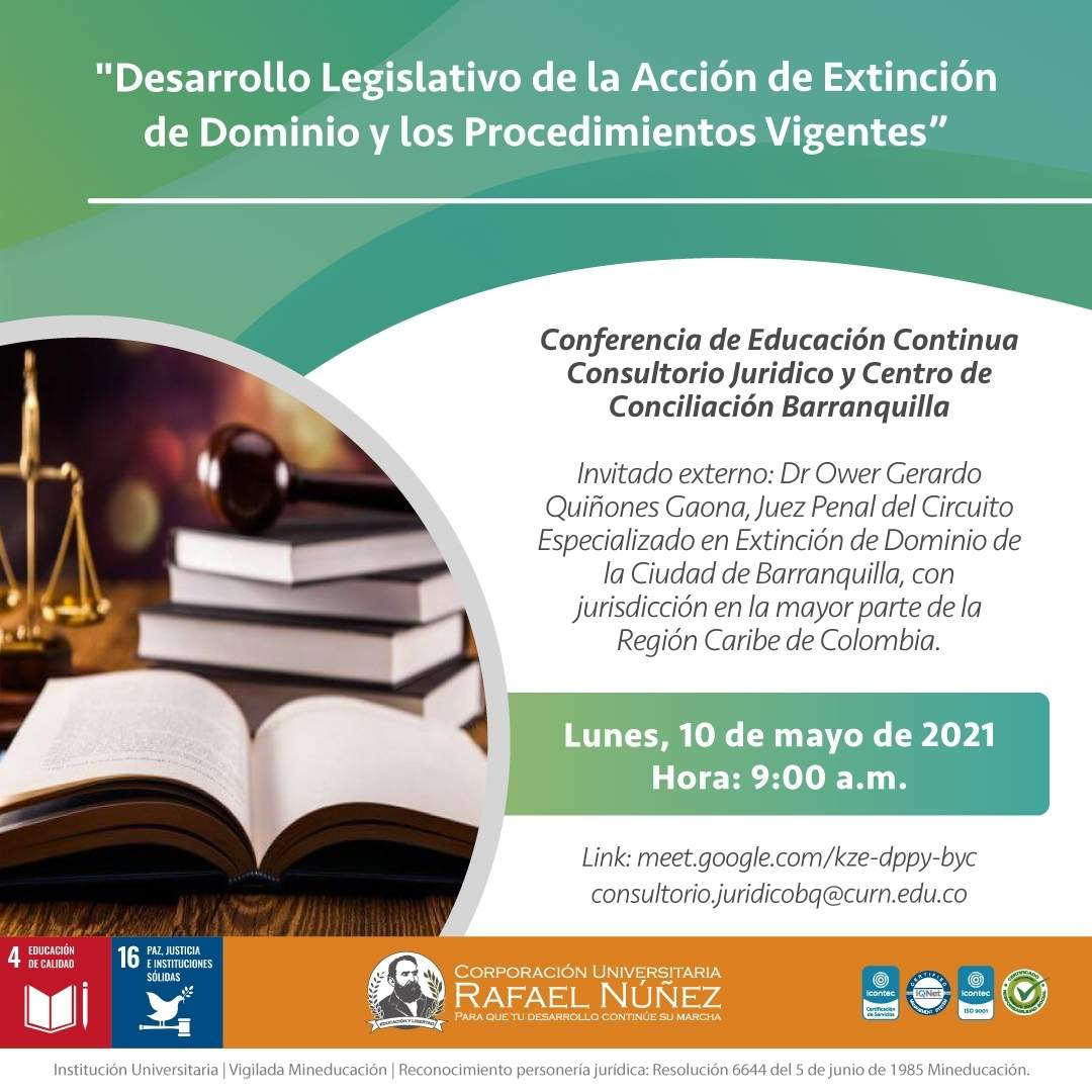 Consultorio Jurídico de la Uninúñez Barranquilla realiza la conferencia Desarrollo Legislativo de la Acción de Extinción de dominio y los procedimientos vigentes.