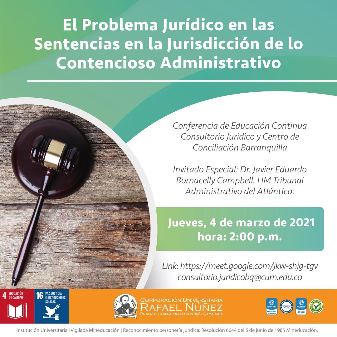 """La Núñez realiza exitosamente conferencia """"El problema jurídico de las Sentencias en la Jurisdicción de lo Contencioso Administrativo""""."""