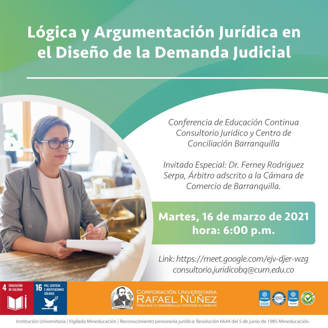 En la CURN Barranquilla se realiza exitosamente la conferencia Lógica y Argumentación jurídica en el diseño de la demanda judicial.