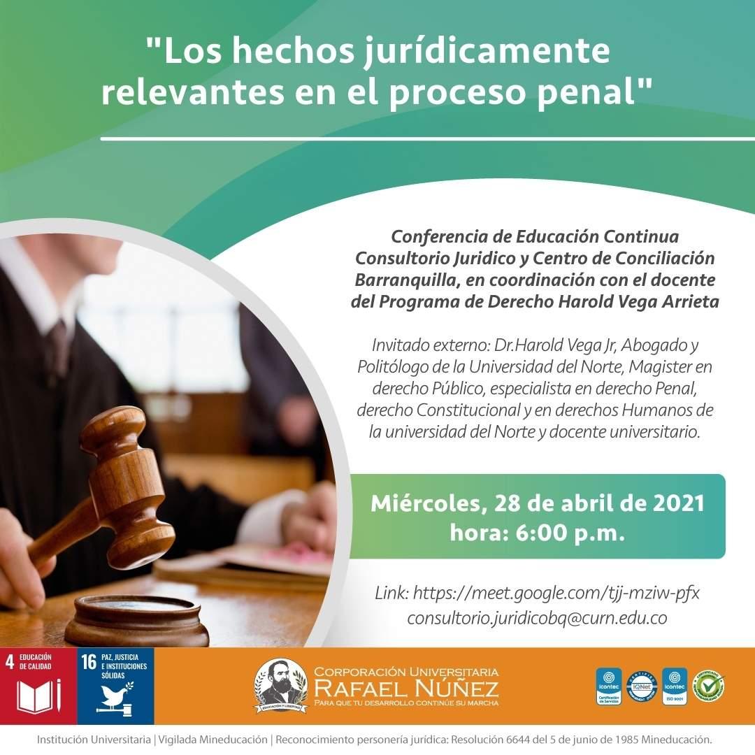 Conferencia Los hechos jurídicamente relevantes en el proceso penal se desarrolla exitosamente en la CURN Barranquilla.
