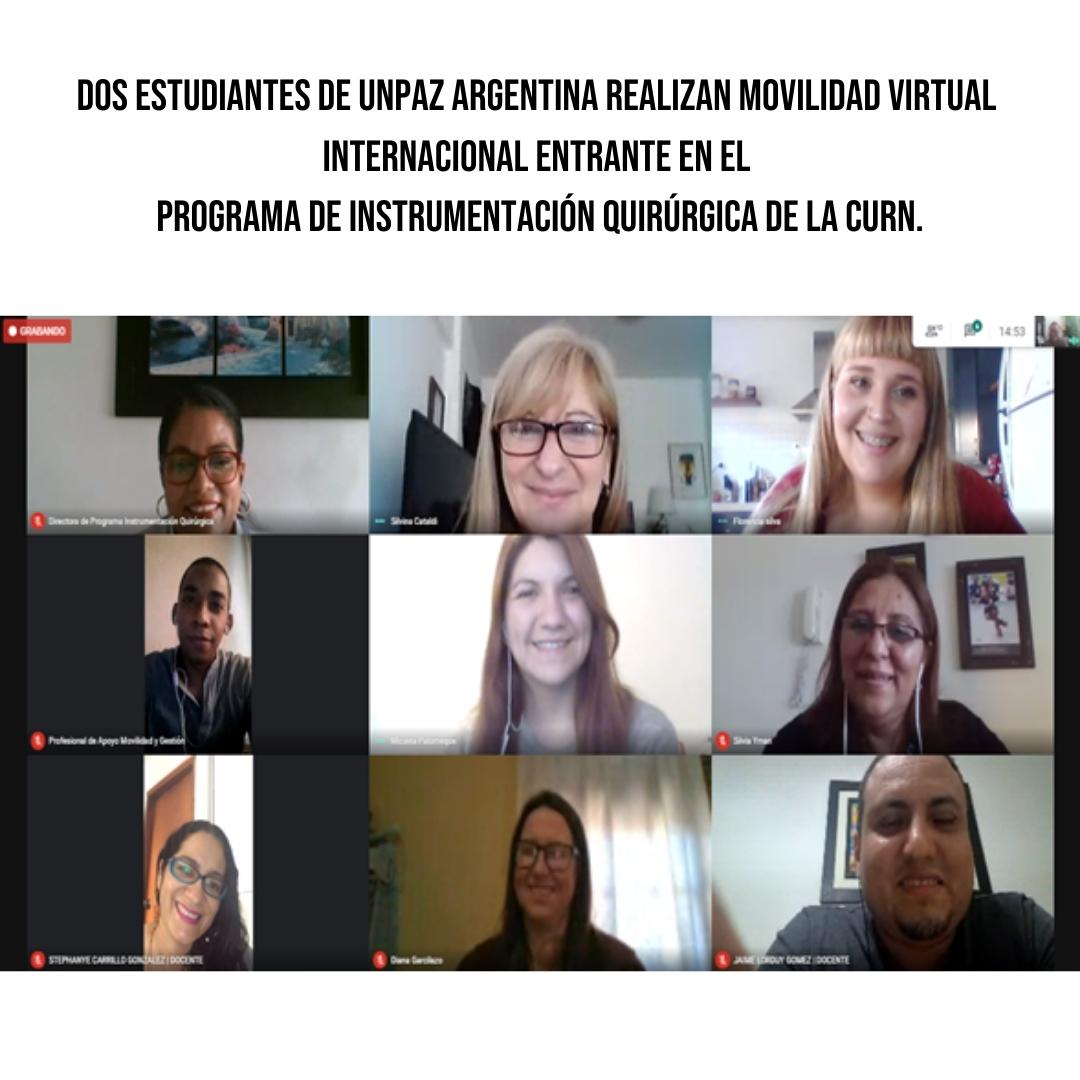 Dos estudiantes de UNPAZ Argentina Realizan Movilidad Virtual Internacional Entrante en el Programa de Instrumentación Quirúrgica de la CURN.