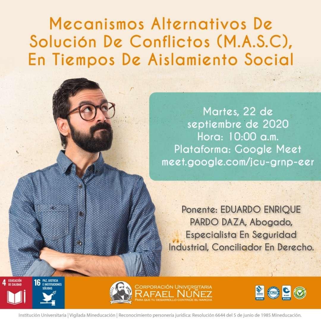 """Se realiza satisfactoriamente la charla """"Mecanismos Alternativos de Solucion de Conflictos (M.A.S.C)""""."""