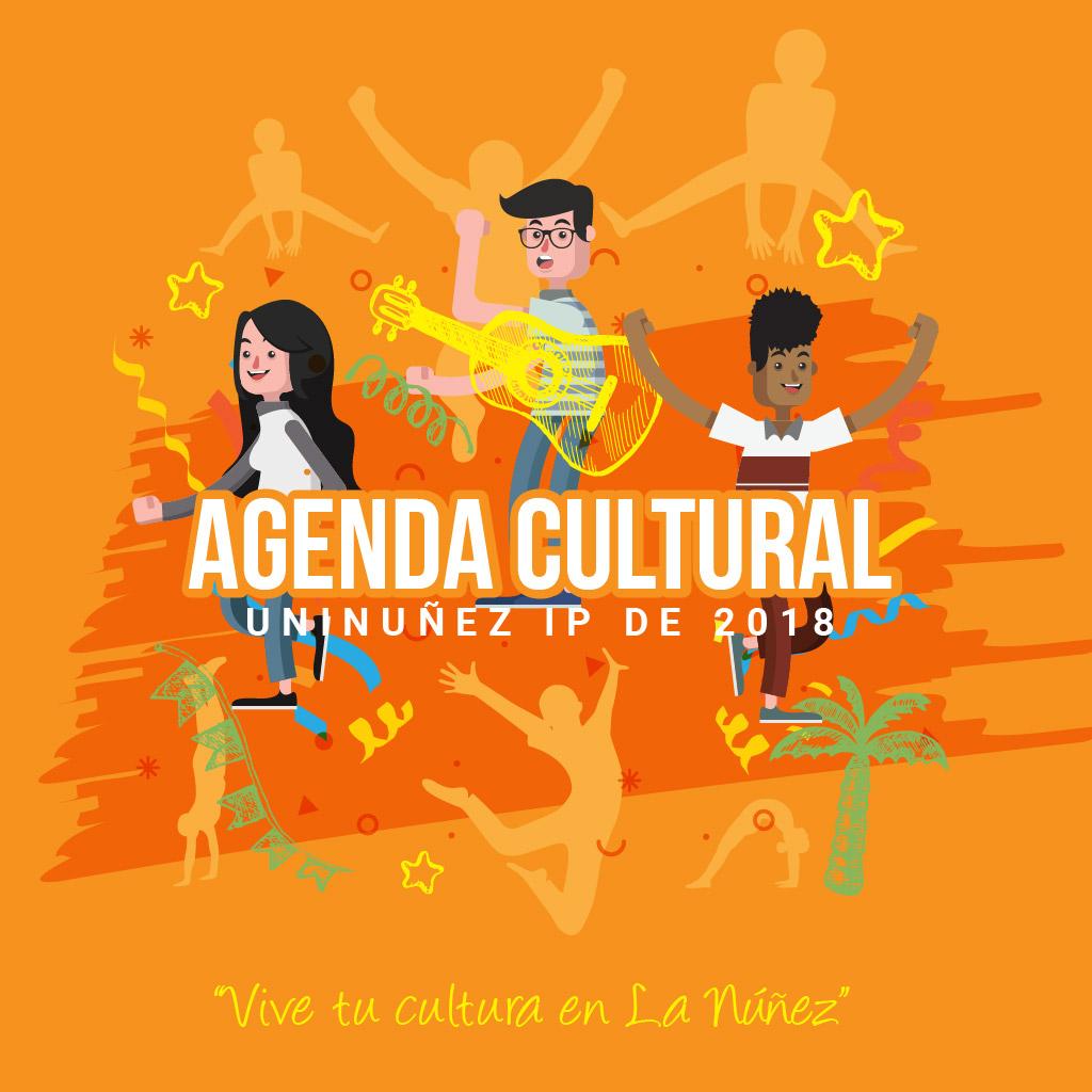 Agenda Cultural Uninuñez 1P 2018